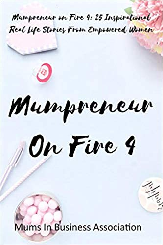 Mumpreneur On Fire 4