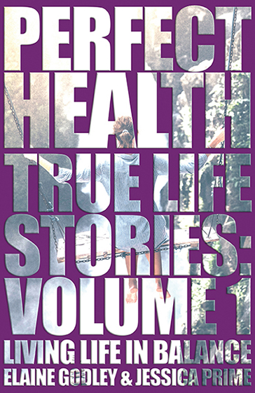 Perfect Health: True Life Stories